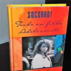 Libros de segunda mano: SOCORRO! TENHO UM FILHO ADOLESCENTE. Lote 194975041