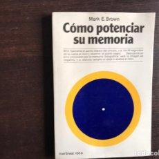 Libros de segunda mano: COMO POTENCIAR SU MEMORIA MARX E. BROWN. Lote 194980080