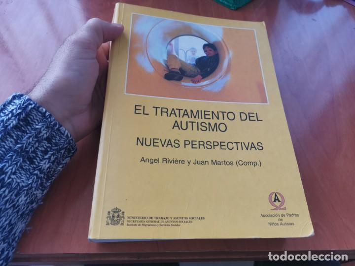 GRAN TOMO EL TRATAMIENTO DEL AUTISMO NUEVAS PERSPECTIVAS ANGEL RIVIERE Y JUAN MARYOS 1ERA ED. 1997 (Libros de Segunda Mano - Pensamiento - Psicología)