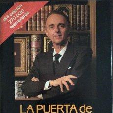 Libros de segunda mano: LA PUERTA DE LA ESPERANZA - JUAN ANTONIO VALLEJO-NÁGERA. Lote 195033605