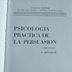 Libros de segunda mano: PSICOLOGIA PRACTICA DE LA PERSUASION. G. BOUSQUÉ. Lote 195037016