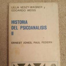 Libros de segunda mano: HISTORIA DEL PSICOANÁLISIS . ERNEST JONES Y PAUL FEDERN. Lote 195050301