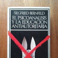 Libros de segunda mano: EL PSICOANALISIS Y LA EDUCACION ANTIAUTORITARIA, SIEGFRIED BERNFELD, BARRAL, 1973. Lote 195176932