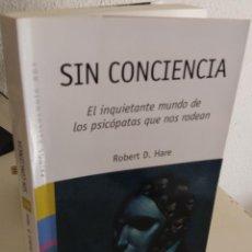 Livros em segunda mão: SIN CONCIENCIA EL INQUIETANTE MUNDO DE LOS PSICÓPATAS QUE NOS RODEAN - HARE, ROBERT D.. Lote 195190711