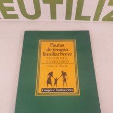 Libros de segunda mano: PAUTAS DE TERAPIA FAMILIAR BREVE.UN ENFOQUE ECOSISTEMICO.PAIDOS.. Lote 195209856