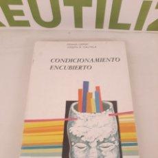 Libros de segunda mano: CONDICIONAMIENTO ENCUBIERTO.DDB.. Lote 195210421