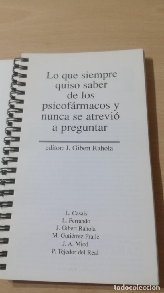 Libros de segunda mano: LO QUE SIEMPRE QUISO SABER DE LOS PSICOFARMACOS Y NUNCA SE ATREVIO A PREGUNTARK503 - Foto 3 - 195234246