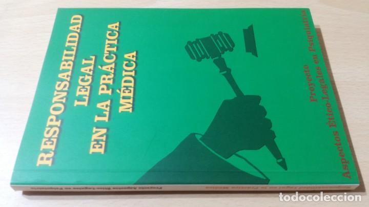 RESPONSABILIDAD LEGAL PRACTICA MEDICA - ASPECTOS ETICO LEGALES PSIQUIATRIAK503 (Libros de Segunda Mano - Pensamiento - Psicología)