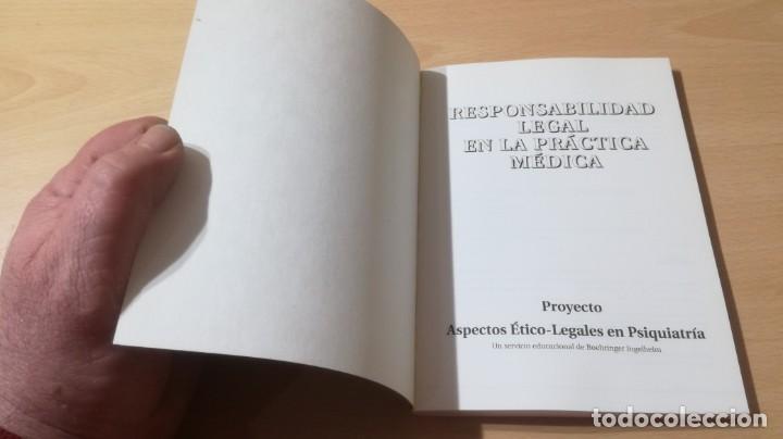 Libros de segunda mano: RESPONSABILIDAD LEGAL PRACTICA MEDICA - ASPECTOS ETICO LEGALES PSIQUIATRIAK503 - Foto 3 - 195234545