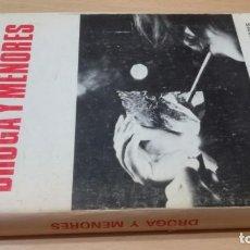 Libros de segunda mano: DROGA Y MENORES - CONSEJO SUPERIOR DE PROTECCION DE MENORES MINISTERIO JUSTICIAK505. Lote 195234633