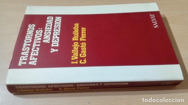 TRASTORNOS AFECTIVOS: ANSIEDAD Y DEPRESION - J VALLEJO - C GASTO - SALVAT/ PSIQUIATRIAK505 (Libros de Segunda Mano - Pensamiento - Psicología)