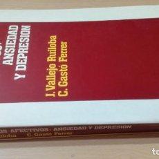 Libros de segunda mano: TRASTORNOS AFECTIVOS: ANSIEDAD Y DEPRESION - J VALLEJO - C GASTO - SALVAT/ PSIQUIATRIAK505. Lote 195234865