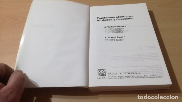 Libros de segunda mano: TRASTORNOS AFECTIVOS: ANSIEDAD Y DEPRESION - J VALLEJO - C GASTO - SALVAT/ PSIQUIATRIAK505 - Foto 4 - 195234865