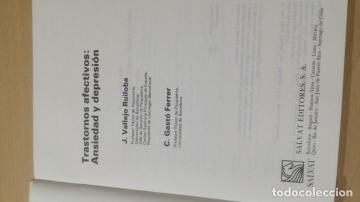 Libros de segunda mano: TRASTORNOS AFECTIVOS: ANSIEDAD Y DEPRESION - J VALLEJO - C GASTO - SALVAT/ PSIQUIATRIAK505 - Foto 5 - 195234865