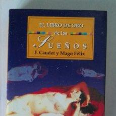 Libros de segunda mano: EL LIBRO DE ORO DE LOS SUEÑOS F. CAUDET. Lote 195326390