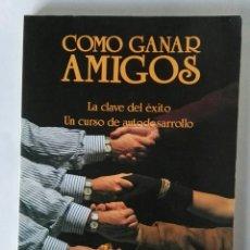 Libros de segunda mano: COMO GANAR AMIGOS UN CURSO DE AUTODESARROLLO. Lote 195335611