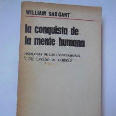 Libros de segunda mano: LA CONQUISTA DE LA MENTE HUMANA. FISIOLOGÍA DE LAS CONVERSIONES Y DEL LAVADO DE CEREBRO. Lote 195364087