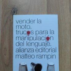Libros de segunda mano: VENDER LA MOTO. MATTEO RAMPIN.. Lote 195379013