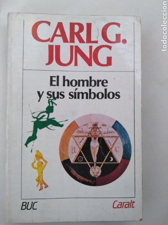 CARL G. JUNG - EL HOMBRE Y SUS SÍMBOLOS (Libros de Segunda Mano - Pensamiento - Psicología)