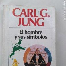 Libros de segunda mano: CARL G. JUNG - EL HOMBRE Y SUS SÍMBOLOS. Lote 195379798