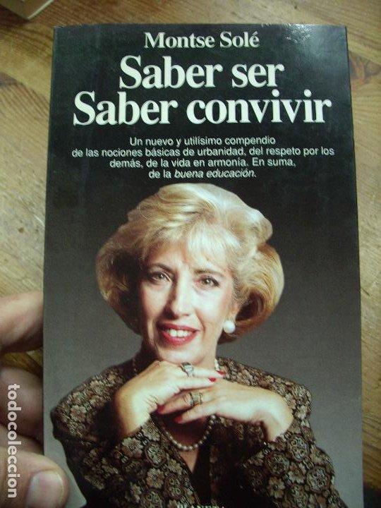 SABER SER, SABER CONVIVIR, MONTSE SOLÉ. L.36-2 (Libros de Segunda Mano - Pensamiento - Psicología)