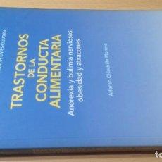 Libros de segunda mano: TRASTORNOS CONDUCTA ALIMENTARIA - ANOREXIA BULIMIA OBESIDAD ATRACONES MASSONPSIQUIATRIAK505. Lote 195385967