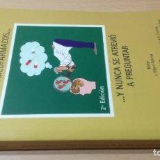 Libros de segunda mano: LO QUE SIEMPRE QUISO SABER DE LOS PSICOFARMACOS Y NUNCA SE ATREVIO A PREGUNTARPSIQUIATRIAK604. Lote 195407867