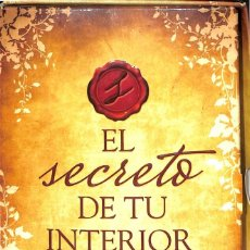 Libros de segunda mano: EL SECRETO DE TU INTERIOR - LAS CLAVES PARA MEJORAR LAS RELACIONES PERSONALES Y AUMENTAR LA AUTOESTI. Lote 195429458