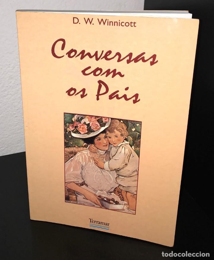 CONVERSAS COM OS PAIS DE D. W. WINNICOTT (Libros de Segunda Mano - Pensamiento - Psicología)