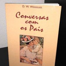 Libros de segunda mano: CONVERSAS COM OS PAIS DE D. W. WINNICOTT. Lote 195432358