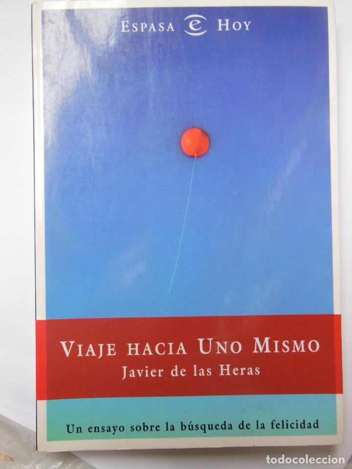 VIAJE HACIA UNO MISMO. DE LAS HERAS JAVIER. 1997 (Libros de Segunda Mano - Pensamiento - Psicología)