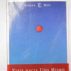 Libros de segunda mano: VIAJE HACIA UNO MISMO. DE LAS HERAS JAVIER. 1997. Lote 195444397