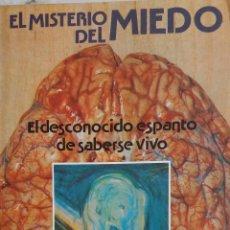 Libros de segunda mano: ELMISTERIO DEL MIEDO.EL DESCONOCIDO ESPANTO DE SABERSE VIVO. MANUEL FIGUEROA. LIBRO KAYDEDA. Lote 195447867