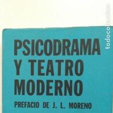 Libros de segunda mano: PSICODRAMA Y TEATRO MODERNO. JEAN FANCHETTE. ED.LA PLÉYADE. 1975.. Lote 195499861