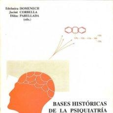Livros em segunda mão: BASES HISTÓRICAS DE LA PSIQUIATRÍA CATALANA MODERNA - EDELMIRA DOMENECH - PPU. Lote 195839773