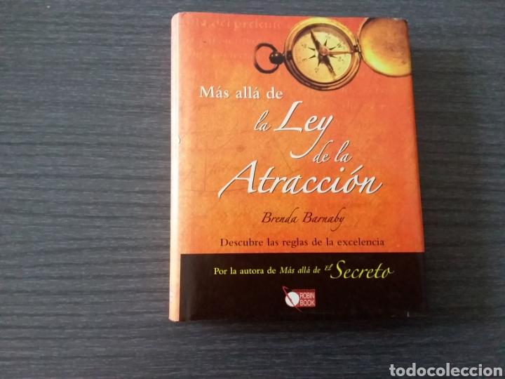 MAS ALLÁ DE LA LEY DE LA ATRACCIÓN, POR BRENDA BARNABY (Libros de Segunda Mano - Pensamiento - Psicología)