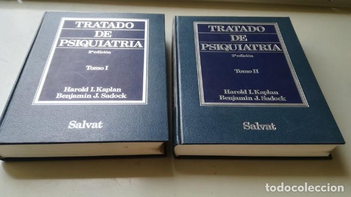 TRATADO DE PSIQUIATRIA - 2 TOMOS - HAROLD I KAPLAN / BENJAMIN J SADOCK - SALVATZ104 (Libros de Segunda Mano - Pensamiento - Psicología)