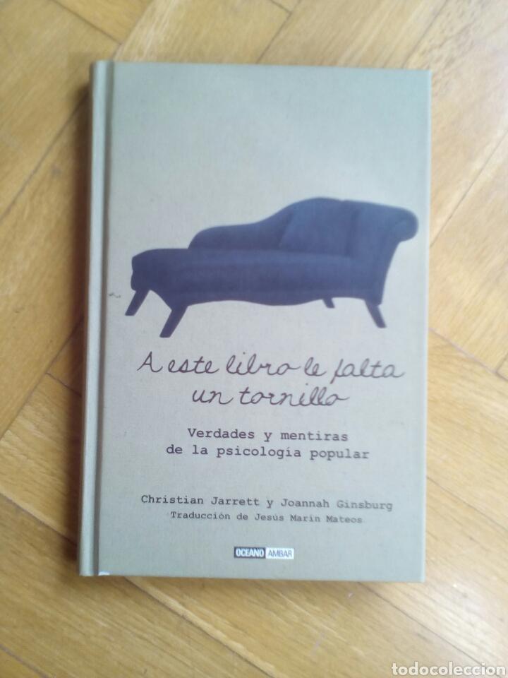 A ESTE LIBRO LE FALTA UN TORNILLO. CHRISTIAN JARRETT Y JOANNAH GINSBURG (Libros de Segunda Mano - Pensamiento - Psicología)