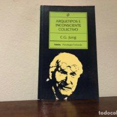 Libros de segunda mano: ARQUETIPOS E INCONSCIENTE COLECTIVO. C.C. JUNG EDITORIAL PAIDÓS. Lote 196657653