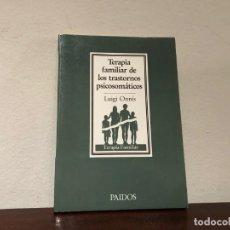 Libros de segunda mano: TERAPIA FAMILIAR DE LOS TRASTORNOS PSICOLSOMÁTICOS. LUIGI ONNIS. PAIDÓS. . Lote 196792606