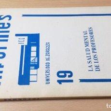Libros de segunda mano: LA SALUD MENTAL DE LOS PROFESORES - INFORMES 19 UNIVERSIDAD ZARAGOZA- PSIQUIATRIALL502. Lote 197094893