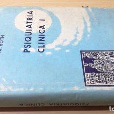 Libros de segunda mano: PSIQUIATRIA CLINICA I - W MAYER - GROSS / E SLATER / M ROTH - PAIDOSK201. Lote 197508722