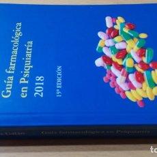 Libri di seconda mano: GUIA FARMACOLOGICA DE PSIQUIATRIA 2018 S LOPEZ GALANK201. Lote 197511800
