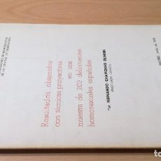 Libros de segunda mano: RESULTADOS TECNICAS PROYECTIVAS 200 DELINCUENTES HOMOXESUALES ESPAÑOLES - FE CHAMORRO PSIQUIATRIA. Lote 198014001