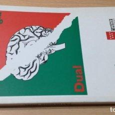 Libros de segunda mano: PATOLOGIA DUAL - COMUNIDAD DE MADRID AGENCIA ANTIDROGA - JOSE CABRERA FORNEIROPSIQUIATRIAÑ 102. Lote 198082058