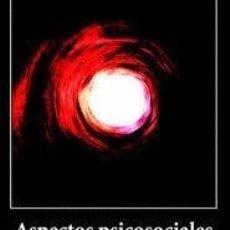 Libros de segunda mano: ASPECTOS PSICOSOCIALES ACERCA DE LA MUERTE - CHARO OROZ EZCURRA. Lote 198394302