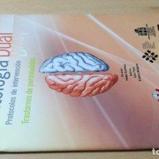Libros de segunda mano: PATOLOGIA DUAL - PROTOCOLOS INTERVENCION - PSIQUIATRIA Ñ-302. Lote 198752225