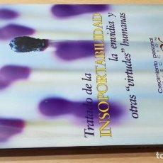 Libros de segunda mano: TRATADO DE LA INSOPORTABILIDAD- LA ENVIDIA Y OTRAS VIRTUDES HUMANASÑ303. Lote 198769182