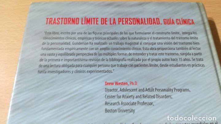Libros de segunda mano: TRASTORNO LIMITE DE LA PERSONALIDAD - GUIA CLINICA - JOHN GUNDERSONPSIQUIATRIAÓ-204 - Foto 3 - 198769205