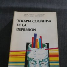 Libros de segunda mano: TERAPIA COGNITIVA DE LA DEPRESIÓN. AARÓN BECK , JOHN RUSH . DDB. Lote 227143045